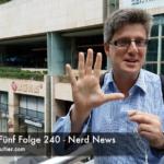 Faultiers Fünf Folge 240 - Nerd News