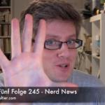Faultiers Fünf Folge 245 - Nerd News