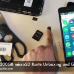 SanDisk 200GB microSD Karte Unboxing und Gerätetest