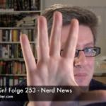 Faultiers Fünf Folge 253 - Nerd News