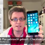 iphone-6-plus-gebraucht-gekauft-checkliste-und-mehr
